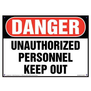 Danger: Unauthorized Personnel Keep Out Sign - OSHA