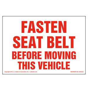 Fasten Seat Belt Before Moving This Vehicle Label