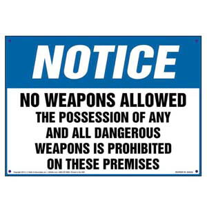 Notice: No Weapons Allowed - OSHA Sign