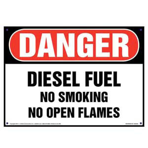 Danger: Diesel Fuel No Smoking No Open Flames Sign - OSHA