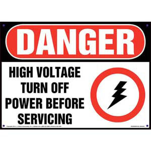 Danger: High Voltage Turn Off Power Before Servicing - OSHA Sign