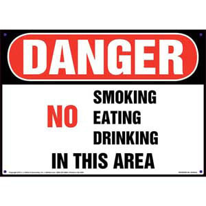 Danger: No Smoking Eating Drinking In This Area Sign - OSHA