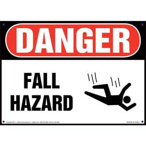 Danger: Fall Hazard - OSHA Sign