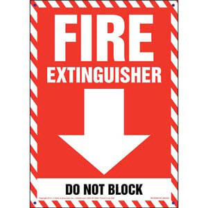 Fire Extinguisher, Do Not Block Sign