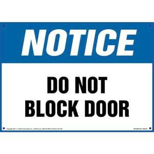 Notice: Do Not Block Door Sign - OSHA
