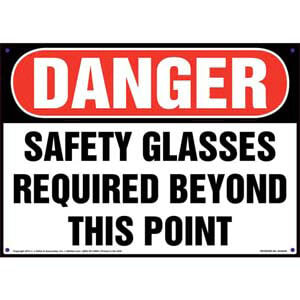 Danger: Safety Glasses Required Beyond This Point - OSHA Sign