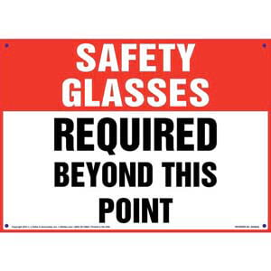 Safety Glasses: Required Beyond This Point - OSHA Sign