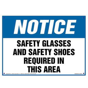 Notice: Safety Glasses/Shoes Required In This Area - OSHA Sign