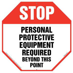Stop: Personal Protective Equipment Required Sign