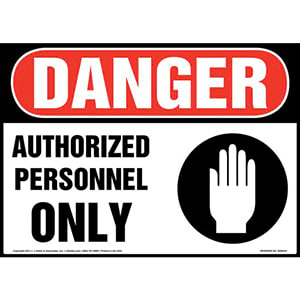 Danger: Authorized Personnel Only Sign with Icon - OSHA