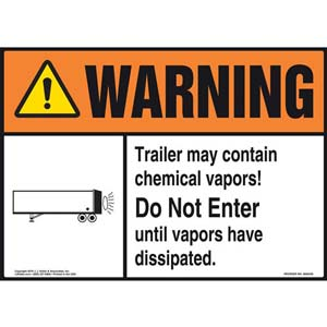 Warning: Trailer May Contain Chemical Vapors Sign - ANSI