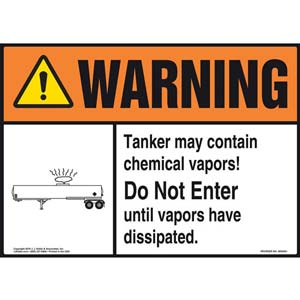 Warning: Tanker Contains Chemical Vapors Sign - ANSI