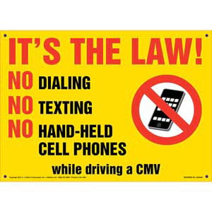It's The Law! No Dialing/Texting/Hand-Held Cell Phones Sign