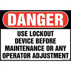 Danger: Use Lockout Device Before Maintenance - Lockout/Tagout OSHA Sign