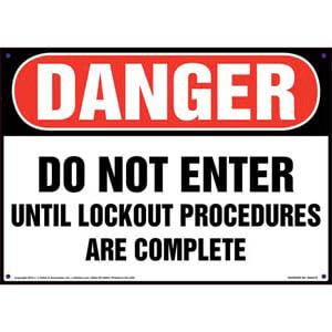 Danger: Do Not Enter Until Lockout Procedures Are Complete - Lockout/Tagout OSHA Sign