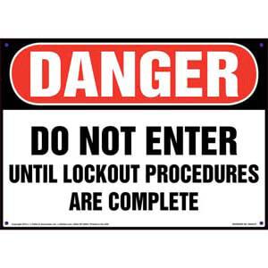 Danger: Do Not Enter Until Lockout Procedures Are Complete - Lockout/Tagout OSHA Sign