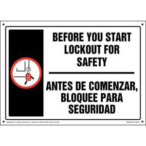 Before You Start Lockout For Safety - Bilingual Lockout/Tagout Sign