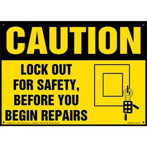Caution: Lockout For Safety - OSHA Lockout/Tagout Sign