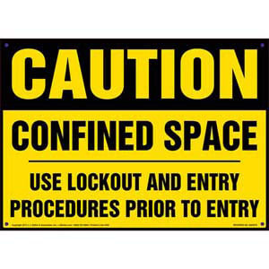 Caution: Confined Space, Use Lockout & Entry Procedures Sign - OSHA