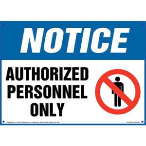 Notice: Authorized Personnel Only Sign with Person Icon - OSHA