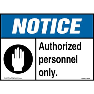 Notice: Authorized Personnel Only Sign with Hand Icon - ANSI