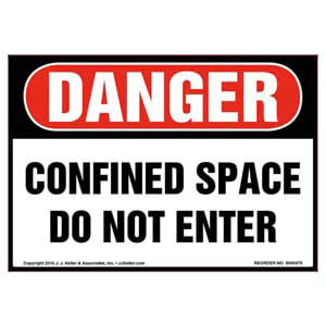Danger: Confined Space, Do Not Enter Label - OSHA