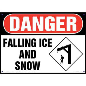 Danger: Falling Ice And Snow Sign - OSHA