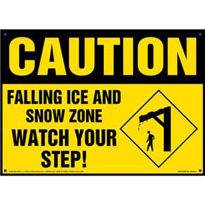 Caution: Falling Ice And Snow Zone, Watch Your Step Sign - OSHA
