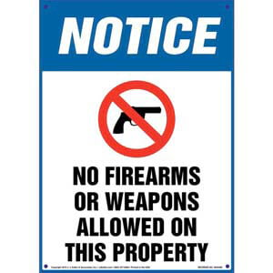 Notice: No Firearms Or Weapons Allowed On This Property - OSHA Sign