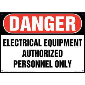 Danger: Electrical Equipment Authorized Personnel Only - OSHA Sign