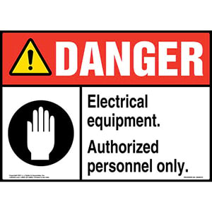 Danger: Electrical Equipment Authorized Personnel Only - ANSI Sign