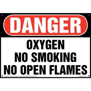 Danger: Oxygen No Smoking/Open Flames Sign - OSHA