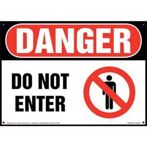 Danger: Do Not Enter Sign with Icon - OSHA