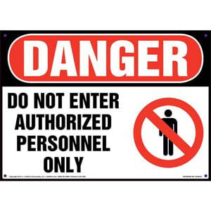 Danger: Do Not Enter Authorized Personnel Only Sign with Icon - OSHA