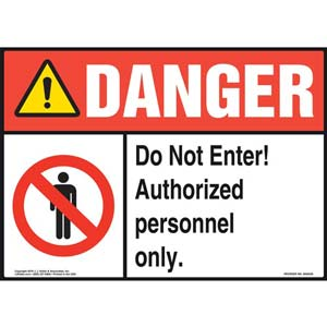Danger: Do Not Enter Authorized Personnel Only Sign with Icons - ANSI