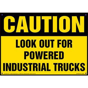 Caution: Look Out For Powered Industrial Trucks Sign - OSHA