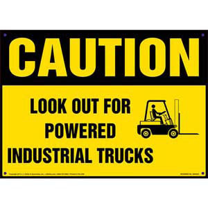 Caution: Look Out For Powered Industrial Trucks Sign with Icon - OSHA