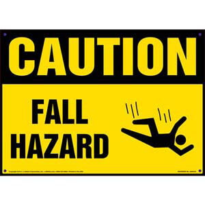 Caution: Fall Hazard - OSHA Sign