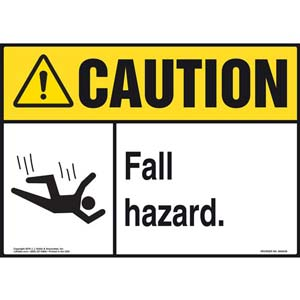Caution: Fall Hazard - ANSI Sign