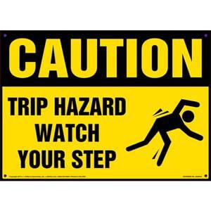 Caution: Tripping Hazard Watch Your Step - OSHA Sign