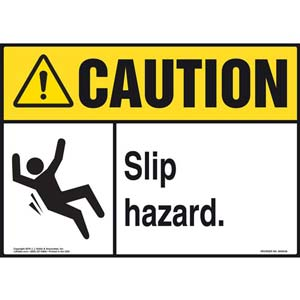 Caution: Slip Hazard - ANSI Sign