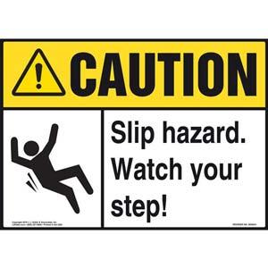 Caution: Slip Hazard Watch Your Step - ANSI Sign