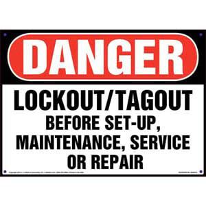 Danger: Lockout/Tagout Before Set-Up, Maintenance, Service, Or Repair - OSHA Sign
