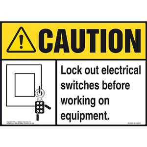 Caution: Lock Out Switches Before Working On Equipment - ANSI Sign