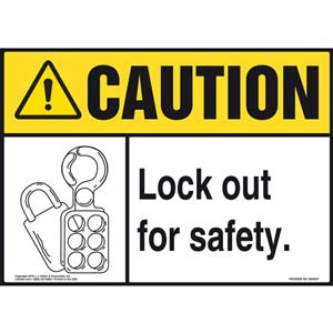 Caution: Lock Out For Safety - ANSI Sign