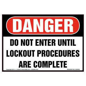 Danger: Do Not Enter Until Lockout Procedures Are Completed - OSHA Label