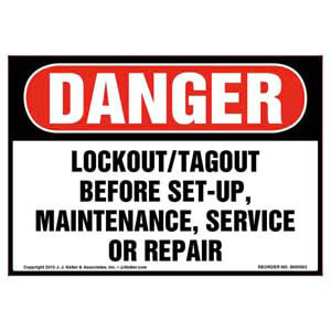 Danger: Lockout/Tagout Before Set-Up, Maintenance, Or Repair - OSHA Label