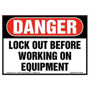 Danger: Lock Out Before Working On Equipment - OSHA Label