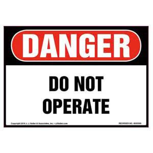 Danger: Do Not Operate - OSHA Label
