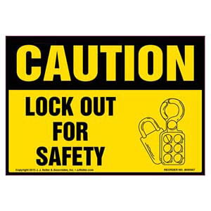 Caution: Lock Out For Safety - OSHA Label